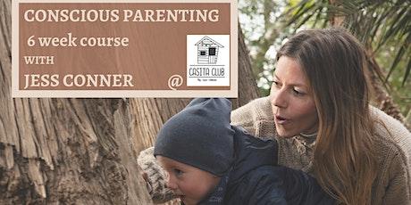 Conscious Parenting 6 week Course @casitaclubbcn entradas