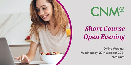 CNM Short Course Online Open Evening - Wednesday 27th October 2021 tickets