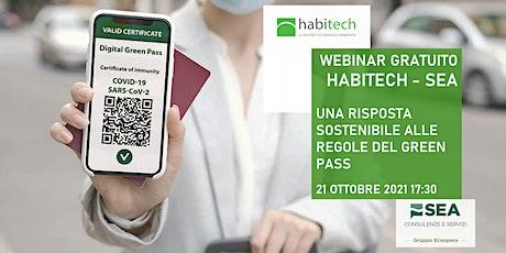 Webinar Habitech-SEA | Una risposta sostenibile alle regole del Green Pass biglietti