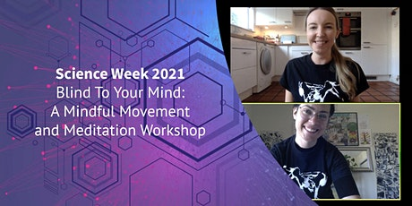 Blind To Your Mind: A Mindful Movement and Meditation Workshop tickets
