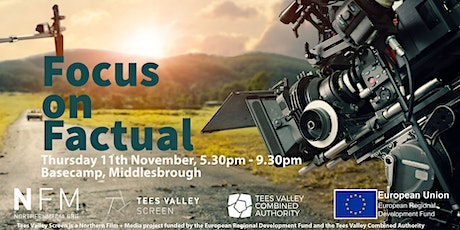 NFM Crew Academy presents a Tees Valley Screen event: Focus on Factual tickets