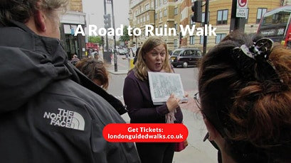 A Road to Ruin Walk tickets