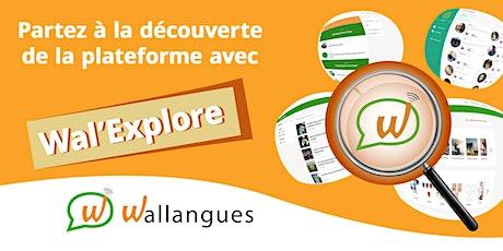 Wal'Explore (pour apprenant FR) - Wallangues billets