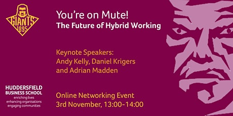 You're on Mute! The Future of Hybrid Working tickets