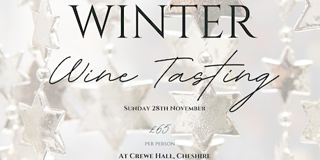 A Winter Wine Tasting at Crewe Hall tickets