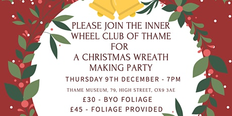 The Inner Wheel Club of Thame - Christmas Wreath Making Party tickets