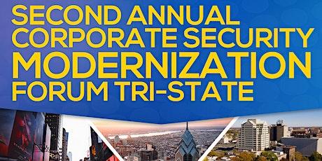 Corporate Security Modernization Forum Tri-State tickets