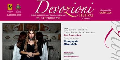 Devozioni Teatrali: Per Amor Suo | Devozioni Festival biglietti