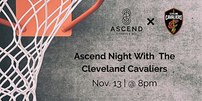 Ascend Night With The Cleveland Cavaliers