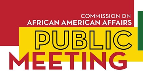Commission on African American Affairs -  October Public Meeting tickets