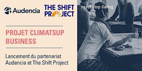 Lancement du ClimatSup Business avec le Shift project ! billets