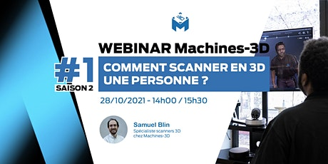 Webinar #1 SAISON 2 - Comment scanner en 3D une personne ? billets