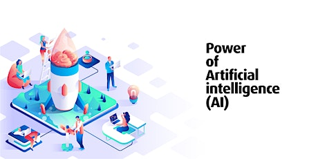 Power of Artificial Intelligence (AI) tickets