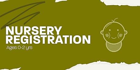 Nursery Registration tickets