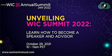 Unveiling #WICxAnnualSummit 2022: Learn How to Become a Speaker and Advisor tickets