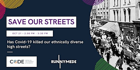 Save Our Streets: Has Covid killed our ethnically diverse high streets? tickets