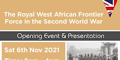 Presentation and Talk: Royal West African Frontier Force in WW2, Willesden tickets