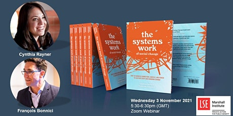 The Systems Work of Social Change with Cynthia Rayner & François Bonnici billets