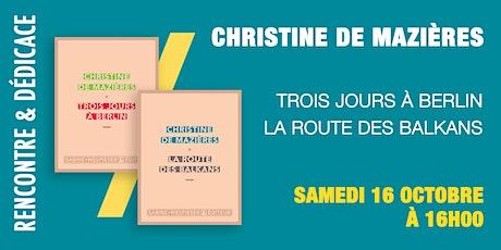 GIBERT Dédicace : Christine de Mazières billets