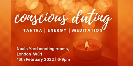 Conscious | Mindful |  Tantric Speed Dating tickets