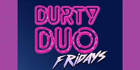 Durty Duo Drag Night - CAMILLE TOE & BRENTWOULD tickets