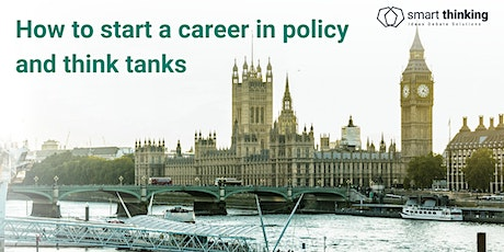 How to start a career in policy and think tanks tickets