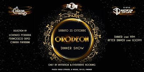 Odeon ORO Dinner Show & Dj's Live Session biglietti