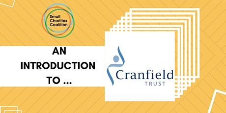 An introduction to the Cranfield Trust tickets