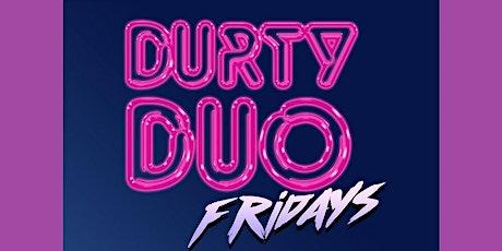 Durty Duo Drag Night - ROSE GARDEN & JONO tickets