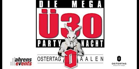 MEGA Ü30 PARTYNACHT Tickets