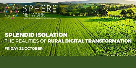 Splendid Isolation: The Realities of Rural Digital Transformation tickets