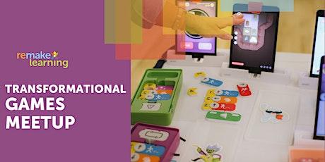 Transformational Games Meetup tickets