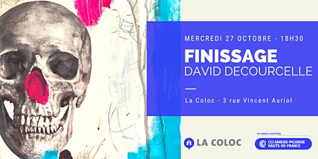 Finissage David Decourcelle billets