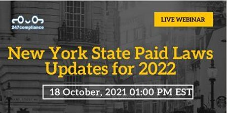 New York State Paid Laws Updates for 2022 tickets