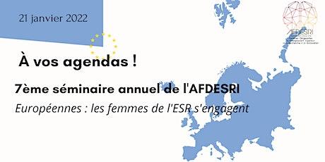 7ème séminaire de l'AFDESRI - Européennes : les femmes de l'ESR s'engagent billets
