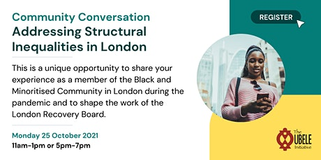 Community Conversation: Structural Inequalities in London tickets