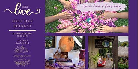 Self Love & Connection half day retreat tickets