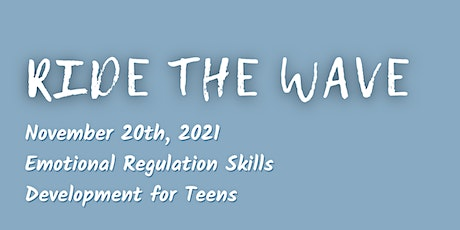 Skills Development for Teens on Riding the Emotional Wave tickets