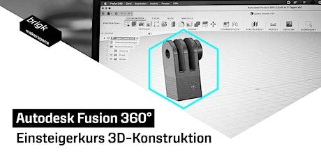 Einsteigerkurs Autodesk Fusion 360 Tickets