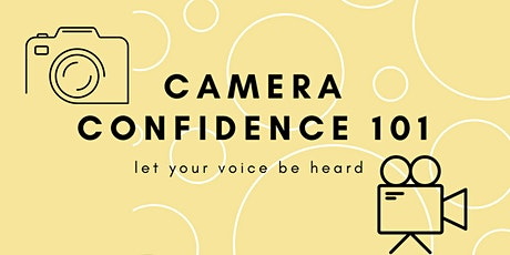 CAMERA CONFIDENCE 101 MASTERCLASS 4TH EDITION tickets