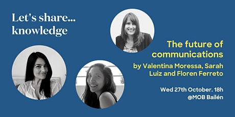 Let's share… knowledge: The future of communications entradas