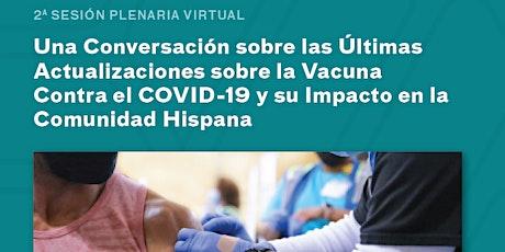 Una Conversación Virtual sobre la Vacuna Contra el COVID-19 entradas