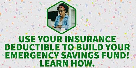 Webinar: Insurance Deductible = Emergency Savings Fund? tickets