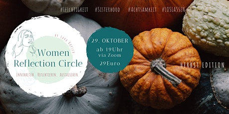 Women Reflection Circle - Herbst Edition Tickets