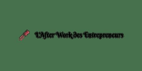 L'After Work des Entrepreneurs billets
