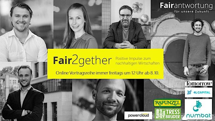 Fair2gether: Positive Impulse zum nachhaltigenWirtschaften m. Martin Schall: Bild