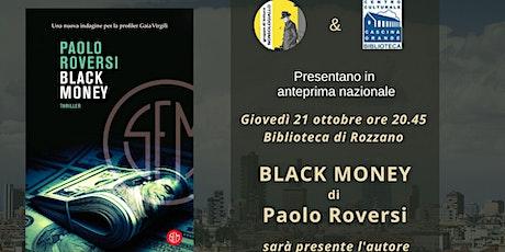 Paolo Roversi presenta Black money tickets