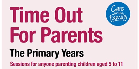 Time out for Parents- The Primary Years tickets
