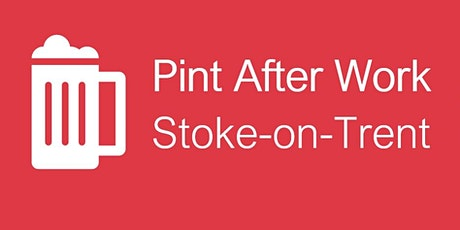 Pint After Work: Stoke-on-Trent tickets
