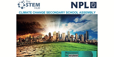 Measurement for our Planet: Climate Change Secondary School Assembly tickets